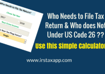 Who Needs to File Tax Return ? Check This Calculator