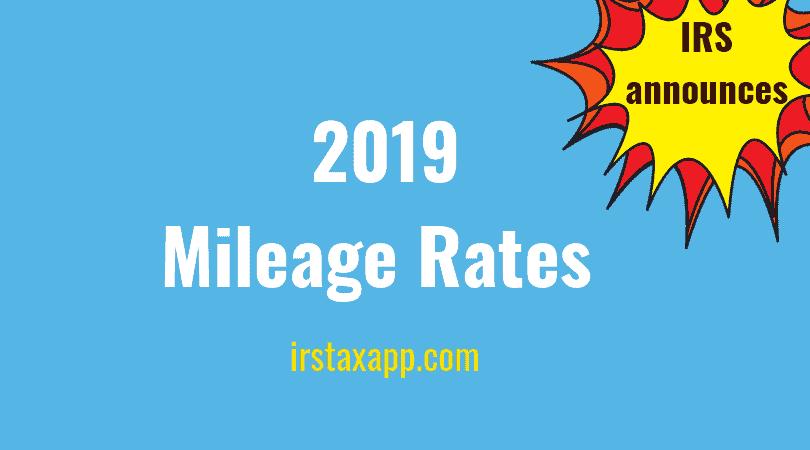 2019 Standard Mileage Rates Announced ! – Internal Revenue Code