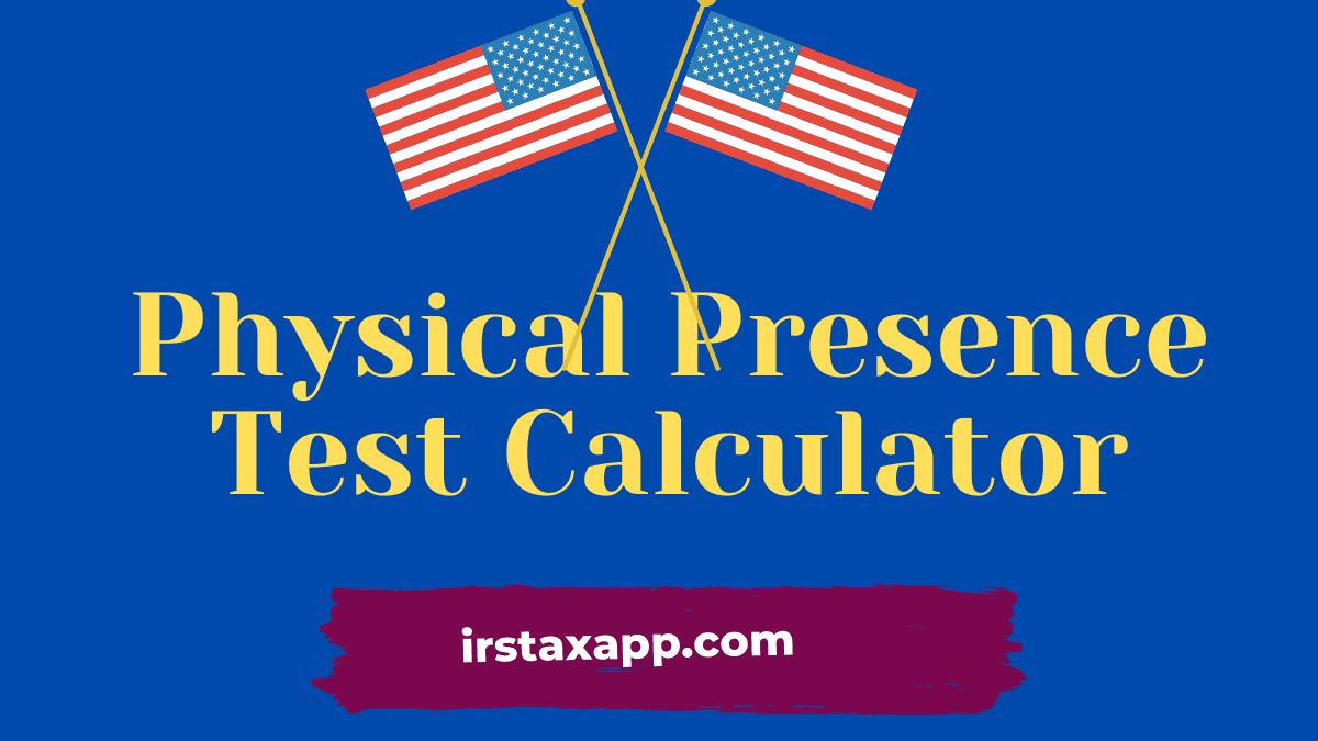 Physical Presence Test Calculator