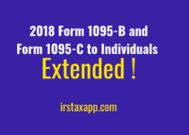 2018 Form 1095-B and Form 1095-C to Individuals Extended !