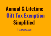 Annual & Life Time Gift Tax Exemption Simplified !