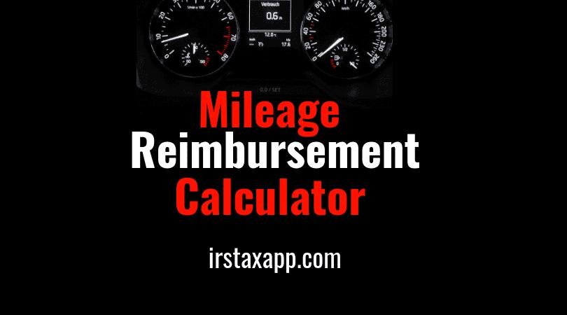 Mileage Reimbursement Calculator For 2018 & 2019 – Internal Revenue