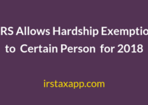 Notice 2019-5 : IRS Allows Hardship Exemption for 2018