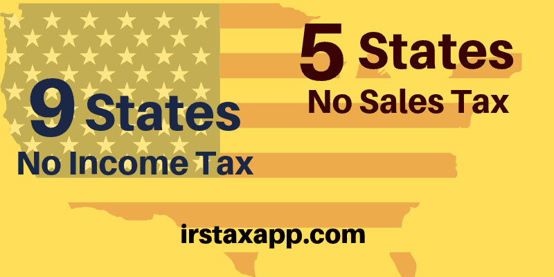 9 States No Income Tax , 5 States With No Sales Tax