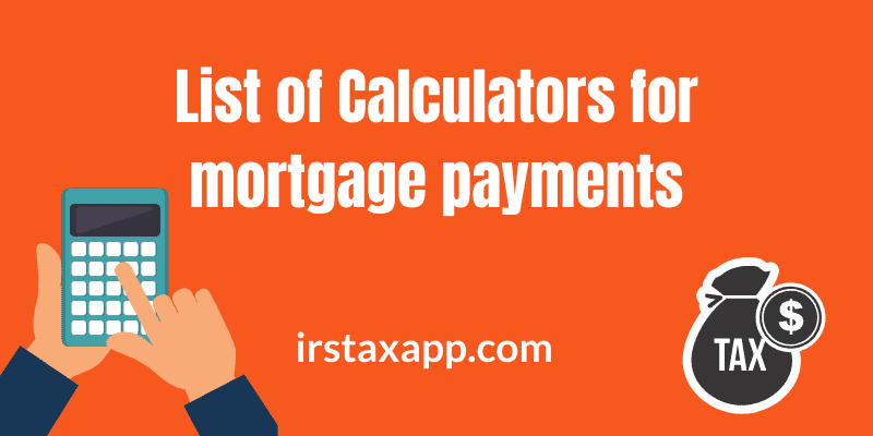 Calculator for mortgage payments