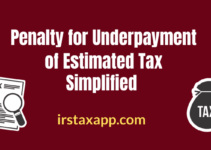 Penalty for Underpayment of Estimated Tax Simplified!