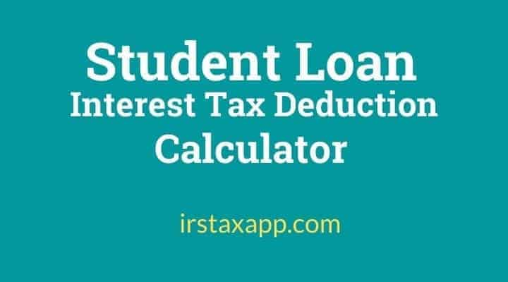 Calculator For Claiming Student Loan Interest On Taxes