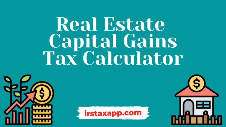 real estate capital gains tax calculator
