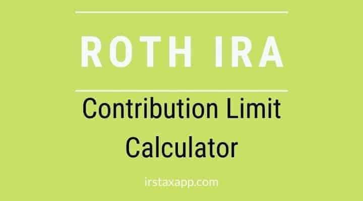 2020 Roth IRA Contribution Limit Calculator
