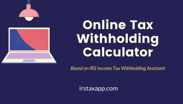 tax withholding calculator