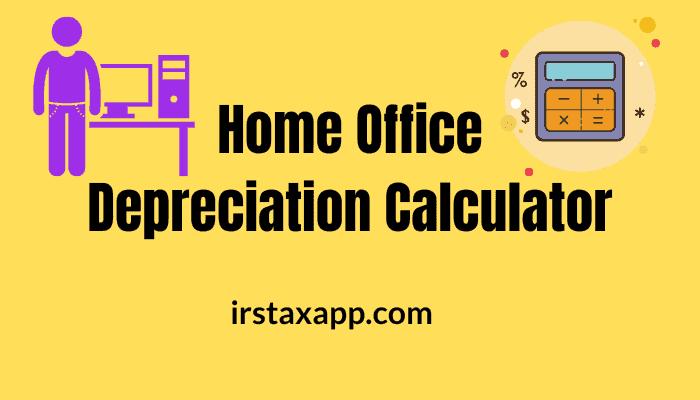 home office depreciation calculator