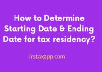 How to Determine Starting Date & Ending Date for Residency ?