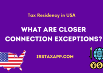 What are Closer Connection Exceptions for Substantial Presence Test?