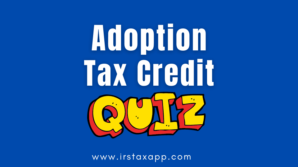 adoption tax credit quiz
