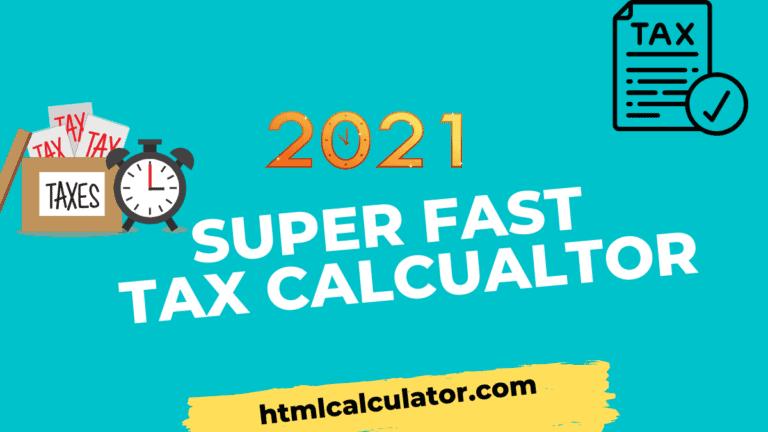2021 tax calculator