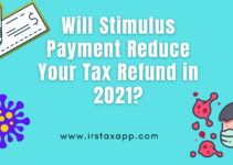 Will Stimulus Payment Reduce Your Tax Refund in 2021?