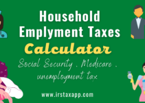 Household employment taxes calculator & FAQs