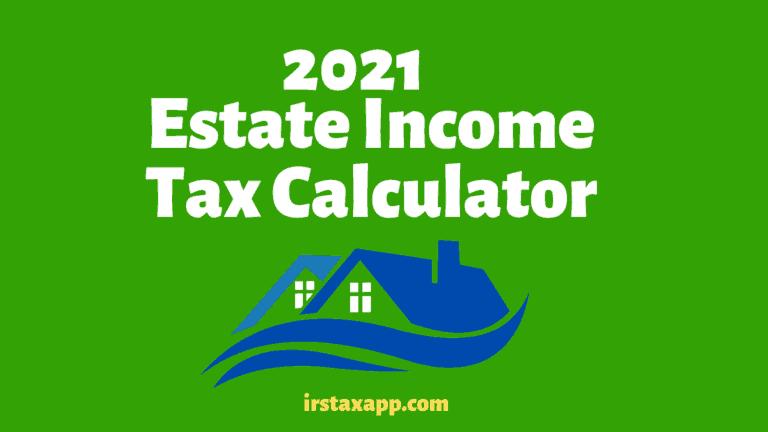 estate income tax calculator