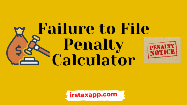 failure to file penalty calculator